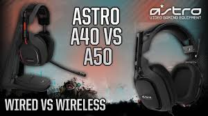 astro a40 black friday astro gaming a40 vs a50 headset wired vs wireless youtube