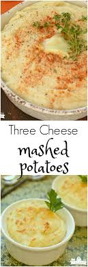 three cheese mashed potatoes dairy on the prairie