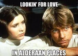 Funny Star Wars Meme - looking for love funny star wars meme