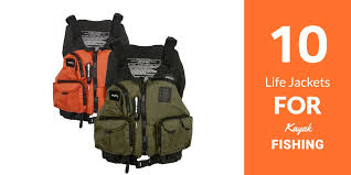 2017 best life jackets for kayak fishing boating u0026 water activities