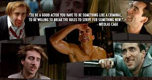 What Movie Is The Nicolas Cage Meme From - 15 reasons everyone should be a nicolas cage fan thethings