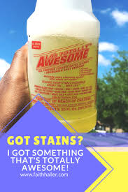 Awesome Degreaser Faithhaller Com Got Stains I Got Something That U0027s Totally Awesome