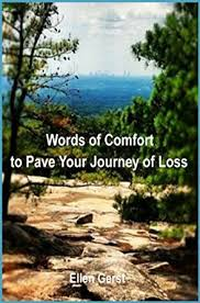 Comfort Resources Amazon Com Words Of Comfort To Pave Your Journey Of Loss Ebook