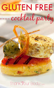 Foods For Cocktail Party - gluten free cocktail party