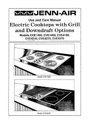 Jenn Air Gas Cooktop Troubleshooting Jenn Air Cooktop Cve1400 User Guide Manualsonline Com