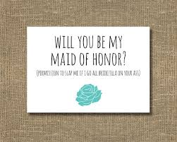 cards to ask bridesmaids will you be my of honor ask of honor ask