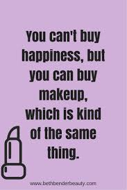 beauty makeup quote 305 best words to live by images on pinterest live eyeliner