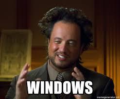 Aliens Guy Meme Generator - windows aliens guy meme meme generator