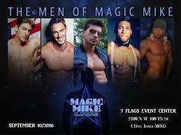 7 Flags Event Center Des Moines Magic Mike Live 7 Flags Event Center