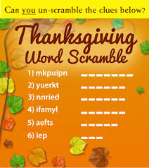 time to talk turkey and solve our thanksgiving word scramble