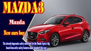 new cars from mazda 2018 mazda 3 2018 mazda 3 grand touring all new mazda 3 2018