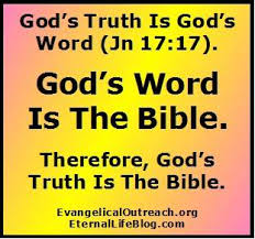 god s god s truth is only found in the bible