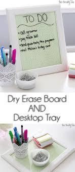 Organizing Work Desk Erase Board And Desktop Tray Erase Board Trays And Organizing