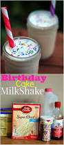 birthday cake drink birthday cake milkshakes aunt bee u0027s recipes