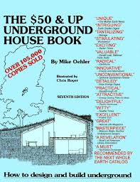 Earth Homes Plans 50 And Up Underground House Book U2013 Underground Housing And Shelter