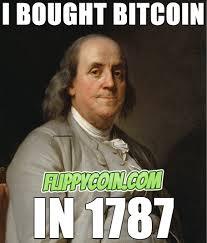 Bitcoin Meme - bought bitcoin in 1787 benjamin franklin bitcoin meme
