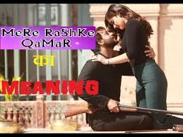 favorite meaning in hindi mere rashke qamar song meaning hindi do you know the real