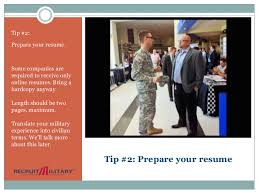How To Prepare Resume For Job Fair by 7 Tips For Military Veterans To Get A Job Through A Career Fair