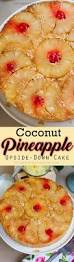 coconut pineapple upside down cake tatyanas everyday food cake