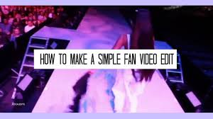 how to make fan video edits how to make a simple fan video edit imovie youtube