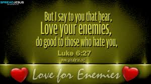 bible quotes luke 6 27 hd wallpapers free download