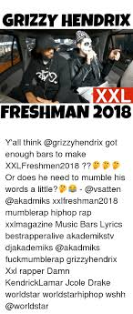 eminem xxl lyrics grizzy hendrix xxl freshman 2018 y all think got enough bars to make