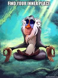Peace Meme - find your inner peace rafiki meditating lion king make a meme