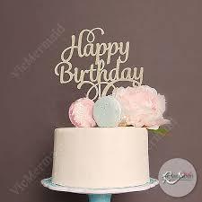 happy birthday cake topper birthday cake ideas happy birthday cake topper ideas for special