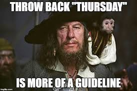 Throwback Thursday Meme - any day is throwback day if i say so imgflip