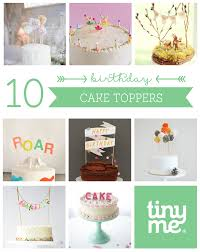 cake toppers birthday 10 birthday cake toppers tinyme