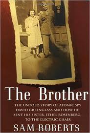 Do They Still Use The Electric Chair The Brother The Untold Story Of Atomic Spy David Greenglass And