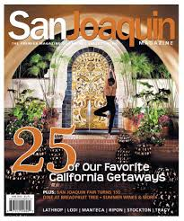 san joaquin magazine june issue by san joaquin magazine issuu
