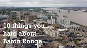 Chilis In Baton Rouge 10 Things You About Baton Rouge Your Thoughts On The City U0027s