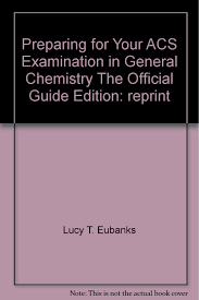 preparing for your acs examination in general chemistry the