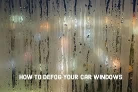 Window Wont Roll Down How To Defog Car Windows Fast Axleaddict