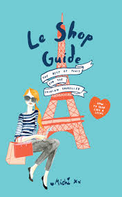 le shop guide the best of paris for the fashion traveller by