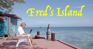fred u0027s island on vimeo