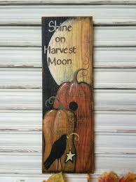 fall decor wood sign shine on harvest moon wood sign autumn