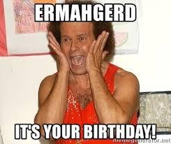 Ermahgerd Meme Creator - ermahgerd birthday ermahgerd heller ermahgerd happy birthday