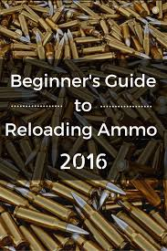 beginner u0027s guide to reloading ammo 2017 100 yards yards and group
