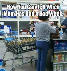 Convenience Store Meme - meme mom has had a bad week