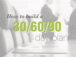 advice on creating a 30 60 90 day plan for your new job u2014 sales