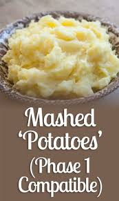 mashed u0027potatoes u0027 phase 1 compatible recipe ideal protein