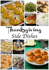 Best Side Dishes For Thanksgiving 465 Best Thankful Thanksgiving Images On Pinterest