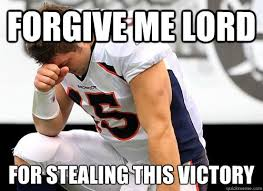 Lord Help Me Meme - forgive me lord for stealing this victory tim tebow based god