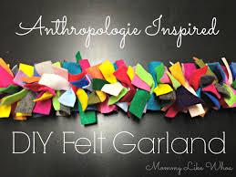 tutorial tuesday anthropologie inspired diy felt garland