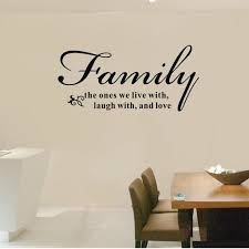 Aliexpresscom  Buy Xcm Family The Ones We Live Laugh And - Family room quotes