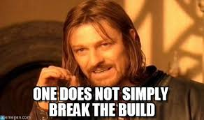 Build A Meme - break the build one does not simply meme on memegen