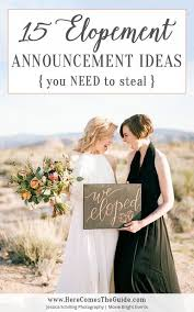 elopement invitations 15 elopement announcement ideas you need to here comes the guide