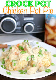 crock pot chicken pot pie the country cook